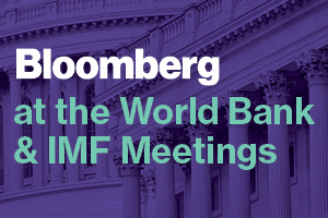 Bloomberg at the World Bank and IMF Annual Meetings