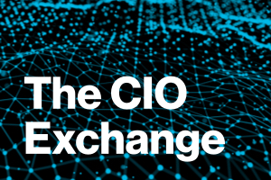 The CIO Exchange: Collaborate. Innovate. Optimize.