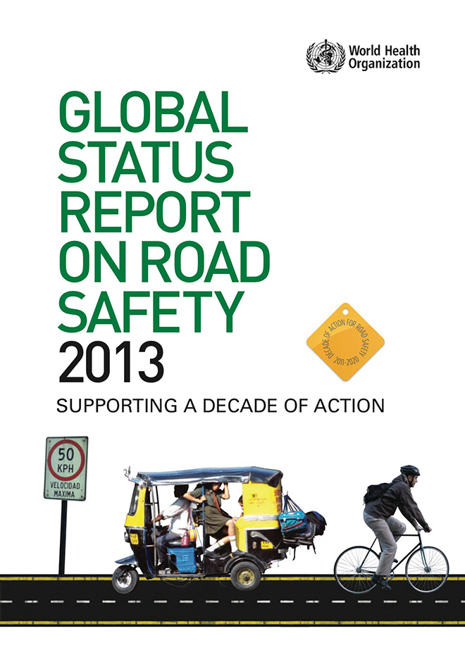 road safety philanthropies global status report on road safety 2013