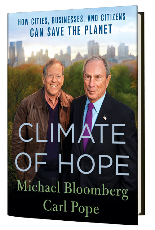 post michael bloomberg carl pope climate hope
